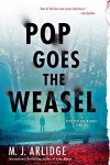 Pop Goes the Weasel: A Detective Helen Grace Thriller (A Helen Grace Thriller) - M.J. Arlidge