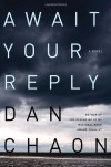 Await Your Reply - Dan Chaon