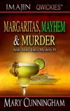 Margaritas, Mayhem and Murder - Mary Cunningham