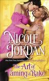 The Art of Taming a Rake (Legendary Lovers) - Nicole Jordan
