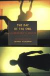 The Day of the Owl - Anthony Oliver, George Scialabba, Archibald Colquhoun, Leonardo Sciascia