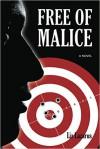 Free Of Malice - Liz Lazarus