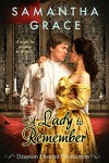 A Lady to Remember (Drayton Theatre Production Book 2) - Samantha Grace