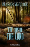 The Lay of the Land - Seanan McGuire