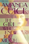 The Girl Who Knew Too Much - Amanda Quick