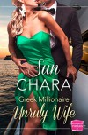 Greek Millionaire, Unruly Wife - Sun Chara