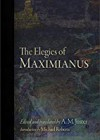 The Elegies of Maximianus - A. M. Juster (Translator), Maximianus
