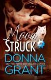 Moon Struck - Donna Grant
