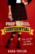 Prep School Confidential - Kara Taylor