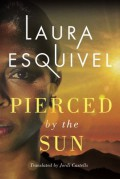 Pierced by the Sun - Jordi Castells,Laura Esquivel