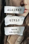 Academy Girls - Nora Carroll