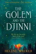 The Golem and the Djinni - Helene Wecker