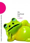 The Boyfriend List: 15 Guys, 11 Shrink Appointments, 4 Ceramic Frogs and Me, Ruby Oliver - E. Lockhart