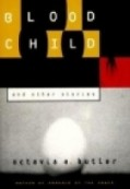 Bloodchild: And Other Stories - Octavia E. Butler