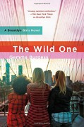 The Wild One: A Brooklyn Girls Novel - Gemma Burgess
