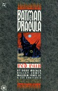 Batman/Dracula: Red Rain - Doug Moench,Dennis O'Neil,Malcolm Jones III,Kelley Jones,Les Dorscheid,Eric Van Lustbader
