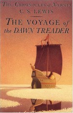 The Voyage of the Dawn Treader - C.S. Lewis, Pauline Baynes