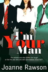 I'm Your Man - Joanne Rawson