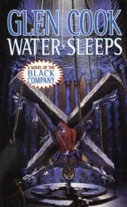 Water Sleeps - Glen Cook