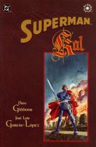 Superman: Kal - José Luis García-López, Todd Klein, Dave Gibbons