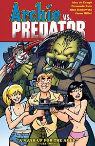 Archie vs Predator (Archie Vs. Predator) - Fernando Ruiz, Alex de Campi