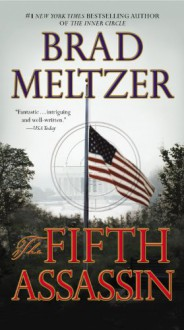 The Fifth Assassin - Brad Meltzer