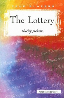 The Lottery - Shirley Jackson