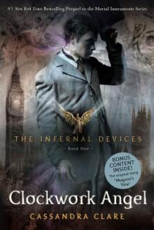 Clockwork Angel (Infernal Devices) - Cassandra Clare