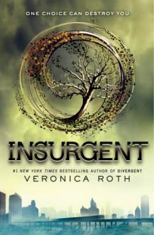 Insurgent (Divergent) - Veronica Roth