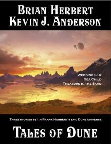 Tales of Dune - Brian Herbert,Kevin J. Anderson