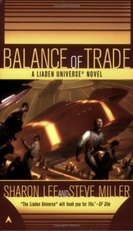 Balance of Trade - Sharon Lee,Steve Miller