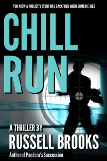 Chill Run (A Suspense Mystery Thriller) - Russell Brooks
