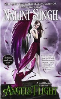 Angels' Flight (Berkley Sensation) - Nalini Singh