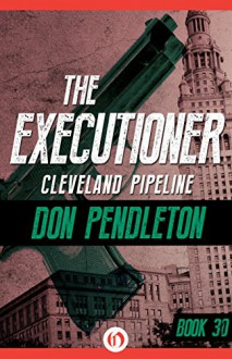 Cleveland Pipeline - Don Pendleton