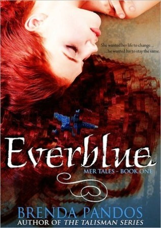 Everblue by Brenda Pandos - eBook, 305 pages - Published July 29th 2011 by Obsidian Mountain Publishing