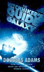 The Hitchhiker's Guide to the Galaxy by Douglas Adams - Paperback (Film Tie-In Edition), 323 pages - Published April 1st 2005 by Pan Publishing