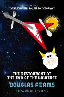 The Restaurant at the End of the Universe by Douglas Adams (The Hitchhiker's Guide to the Galaxy #2) - Paperback, 200 pages - Published September 1st 2009 by Pan Publishing