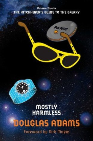 Mostly Harmless by Douglas Adams (The Hitchhiker's Guife to the Galaxy #5) - Paperback, 230 pages - Published September 1st 2009 by Pan Books