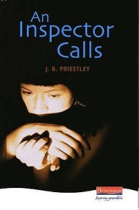 An Inspector Calls by J.B. Priestley - Hardback, 81 pages Published January 12th 1992 by Heinemann Educational Books