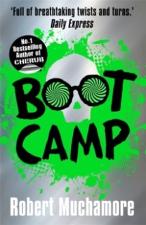 Boot Camp by Robert Muchamore (Rock War #2) - Hardback, 347 pages - Published 2015 by Hodder Children's Books