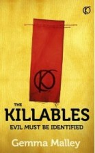 The Killables by Gemma Malley (The Killables #1) - Paperback, 372 pages - Published October 1st 2012 by Hodder & Stoughton