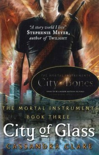 City of Glass by Cassandra Clare (The Mortal Instruments #3) - Paperback, 508 pages - Published 2013 by Walker Books