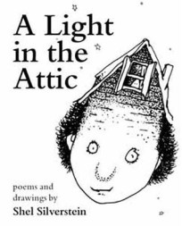 A Light in the Attic by Shel Silverstein - Hardback, 185 pages - Published June 1st 2011 by Particular Books