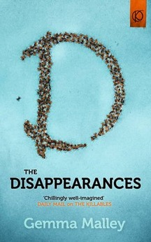 The Disappearances by Gemma Malley (The Killables #2) - Paperback, 414 pages - Published October 10th 2013 by Hodder & Stoughton