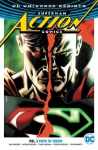 Superman Action Comics Volume 1: Path of Doom (Action Comics Vol. III, #1) - 128 pages - Published February 17th 2017 by DC Comics