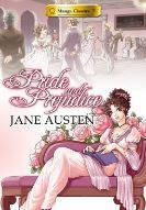 Manga Classics: Pride and Prejudice by Stacy King (originally by Jane Austen) - eBook, 377 pages - Published September 17th 2014 by UDON Entertainment