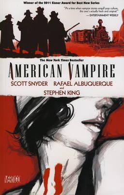 American Vampire Volume #1 by Scott Snyder, Rafael Albuquerque and Stephen King - Paperback, 192 pages - Published November 1st 2011 by Titan Publishing Company (first published October 5th 2010)