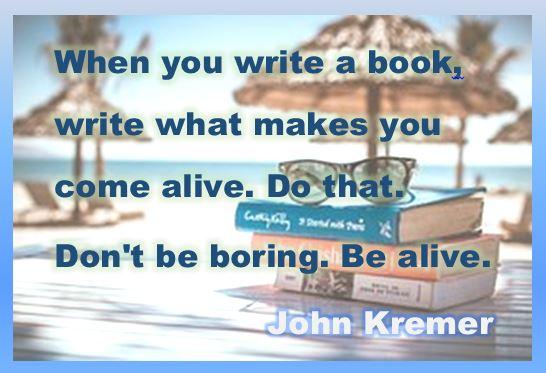 Be Alive - John Kremer quote