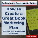 How to Create a Great Book Marketing Plan