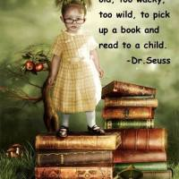 Dr. Seuss: You're Never Too Old to Read to a Child
